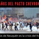 7 años del pacto Chevron-YPF: la crisis de Neuquén es la crisis del fracking